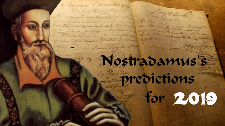 Nostradamus's Predictions for 2019!