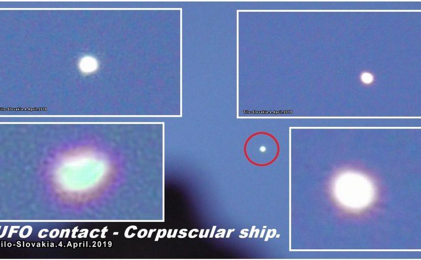 NEW VIDEO: UFO Contact – Corpuscular Ship. Slovakia. 4.April.2019